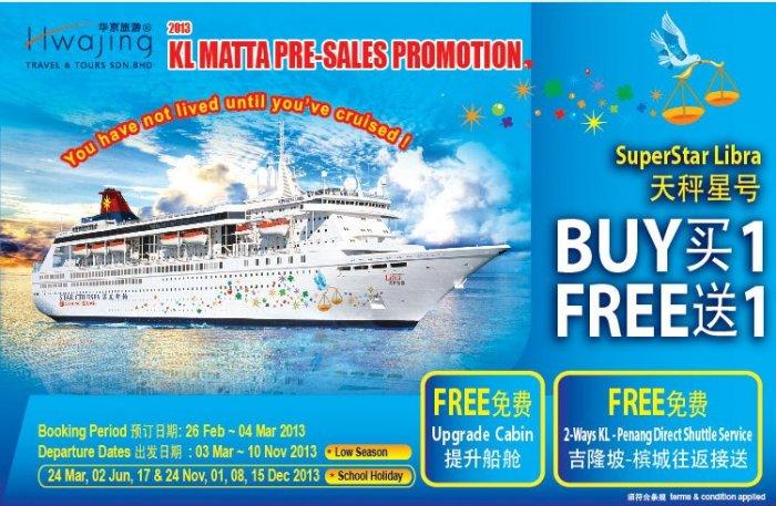 Matta Fair Pre-Fair Promotion - Superstar Libra Cruise Buy 1 Free 1