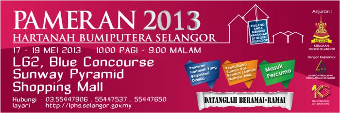 Pameran Hartanah Bumiputera Selangor - Selangor Bumiputera Property Exhibition 2013
