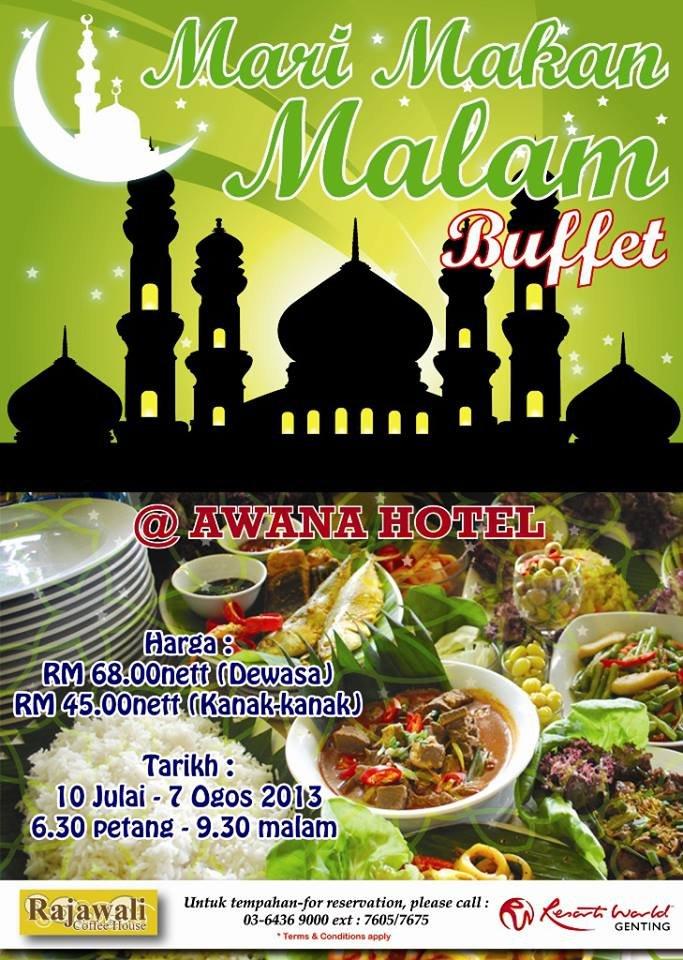 Mari Makan Malam Buffet @ Rajawali Coffee House, Awana Hotel Genting Highlands