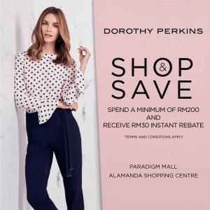 Shop & Save @ Dorothy Perkins Paradigm Mall & Alamanda Shopping Centre