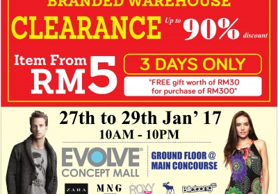 EXCLUSIVE BRANDED WAREHOUSE SALE @   EVOLVE Concept Mall, Ground Floor Main Concourse, 27/January/2017 - 29/January/2017
