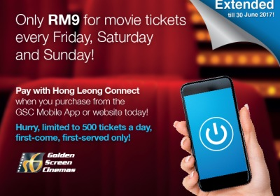 Only RM9 for GSC Movie Tickets Every Friday, Saturday & Sunday via Hong Leong Connect