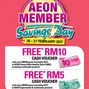 AEON Member Savings Day - Free RM5 / RM10 Cash Voucher on Purchase