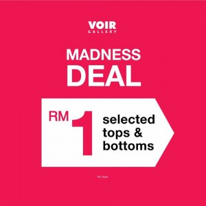 VOIR Madness Sale & RM1 Madness Deal