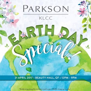 Parkson KLCC Earth Day Special - Exclusive Cosmetics & Fragrance Promotion