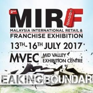 Malaysia International Retail and Franchise Fair - MIRF 2017