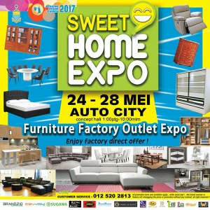 Sweet Home Expo @ Auto City - Furniture Factory Outlet Expo