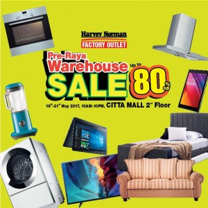 Harvey Norman Factory Outlet Pre-Raya warehouse sale