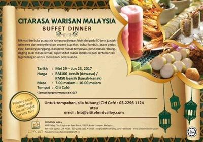 Ramadan Citarasa Warisan Malaysia Buffet Dinner @ Cititel Mid Valley From RM89