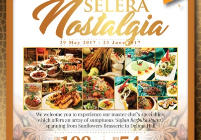 Selera Nostalgia Ramadan Buffet @ Sunflowers Brasserie, The Royale Chulan KL from RM54