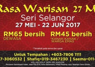Ramadan Buffet for 4 Person @ Kelab Golf Seri Selangor from RM169