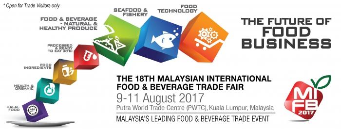 The 18th Malaysian International Food & Beverage Trade Fair - MIFB 2017