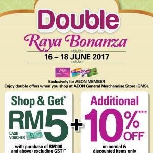 AEON Double Raya Bonanza - Additional 10% OFF + RM5 Voucher