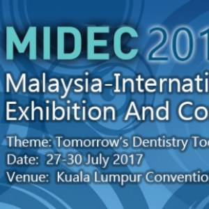 Malaysia-International Dental Exhibition And conference - Midec 2017