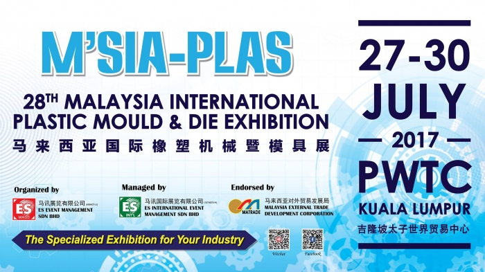 28th Malaysia International Plastic, Mould & Die Exhibition - M'SIA-PLAS 2017