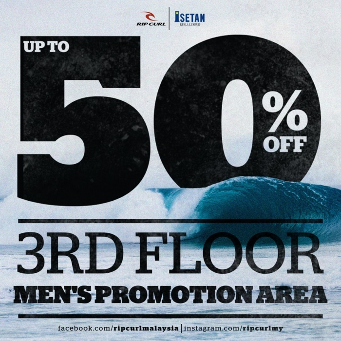 Rip Curl Promotion Up to 50% OFF @ Isetan The Gardens
