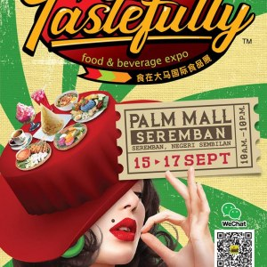 Taste Fully Food & Beverage Expo 2017 (Seremban)