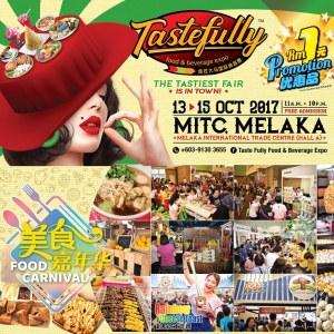 Taste Fully Food & Beverage Expo 2017 (Melaka)