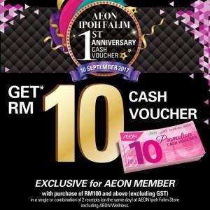 AEON Ipoh Falim 1st Anniversary - RM10 Cash Voucher