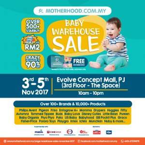 Motherhood.com.my Warehouse Sale: 3-5 Nov 2017 @ Evolve Concept Mall (3rd Floor)