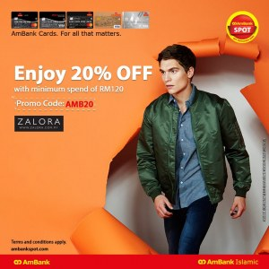 Enjoy 20% OFF Your Order RM120 or More @ Zalora.com.my with AmBank Cards