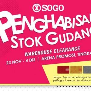 Sogo Penghabisan Stok Gudang - Warehouse Clearance