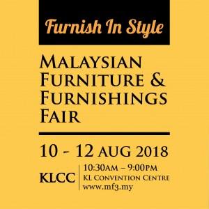 The Malaysian Furniture & Furnishings Fair - MF3 2018