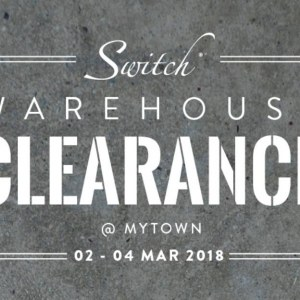 Switch Warehouse Clearance Sale @ MyTown KL