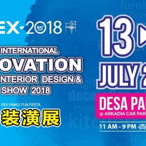 REX - Malaysia Intl Renovation+Home Interior Design & Garden Show 2018