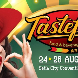 31th Taste Fully Food & Beverage Expo (Setia Alam) 2018