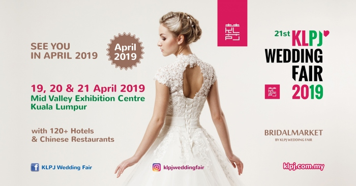 21st KLPJ Wedding Fair 2019 (APRIL 2019) Mid Valley Exhibition Centre
