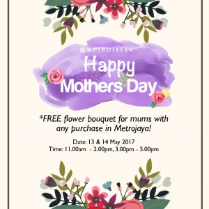 Free%20Flower%20Bouquet%20For%20Mums%20With%20Any%20Purchase%20In%20Metrojaya