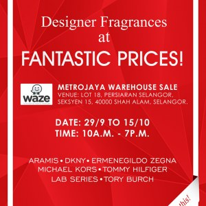Designer%20Fragrances%20at%20Fantastic%20Prices%20%40%20Metrojaya%20Warehouse%20Sale
