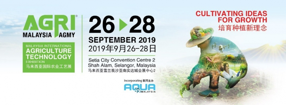 Agri Malaysia 2019 – Malaysia International Agriculture Technology Exhibition