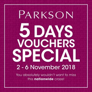 Parkson%205%20Days%20Vouchers%20Special%20-%20Up%20To%20RM30%20Free%20Voucher
