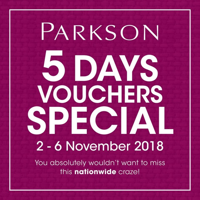 Parkson 5 Days Vouchers Special - Up To RM30 Free Voucher