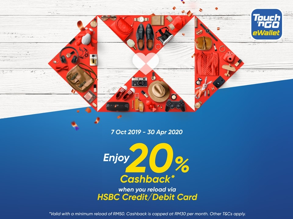 Reload Touch n Go eWallet with HSBC Cards and Get 20% Cash Back