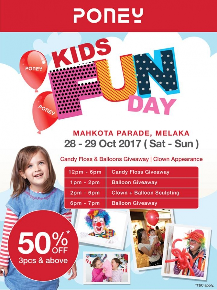 Poney Kids Fun Day @ Mahkota Parade - 50% OFF 3pcs
