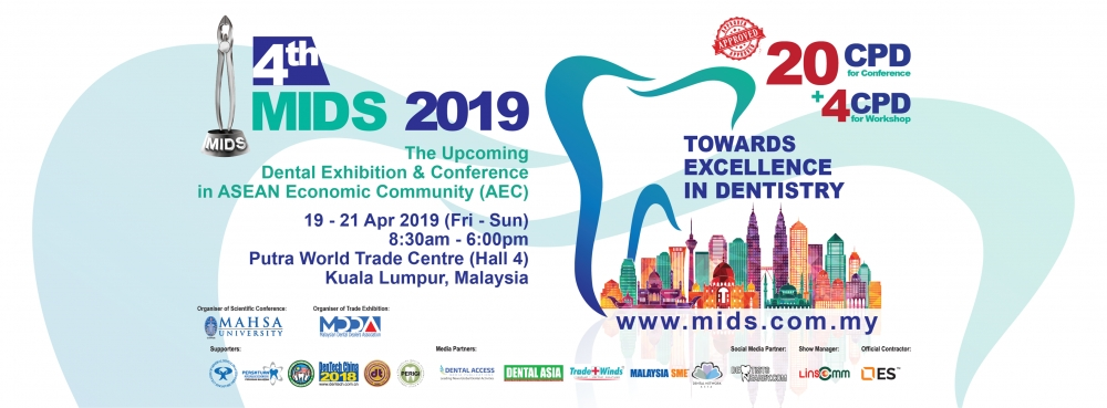Malaysia International Dental Show - 4th MIDS 2019