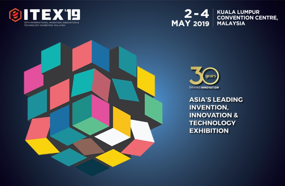 30th International Invention, Innovation and Technology Exhibition - ITEX 2019