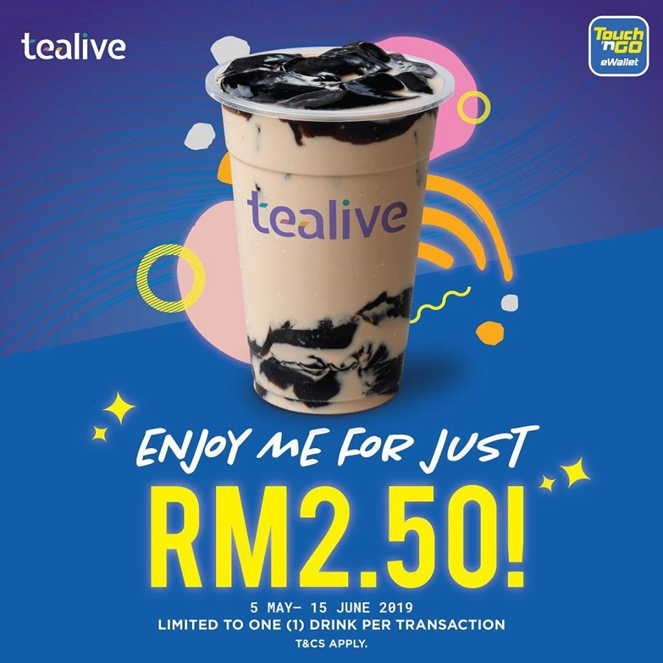 Get A Cup of Tealive for only RM2.50 with Touch N Go eWallet