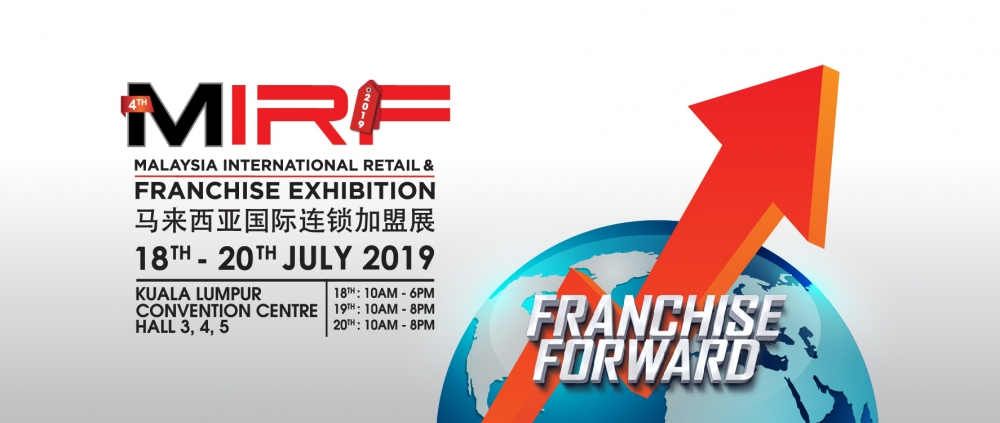 Malaysia International Retail and Franchise Exhibition - MIRF 2019
