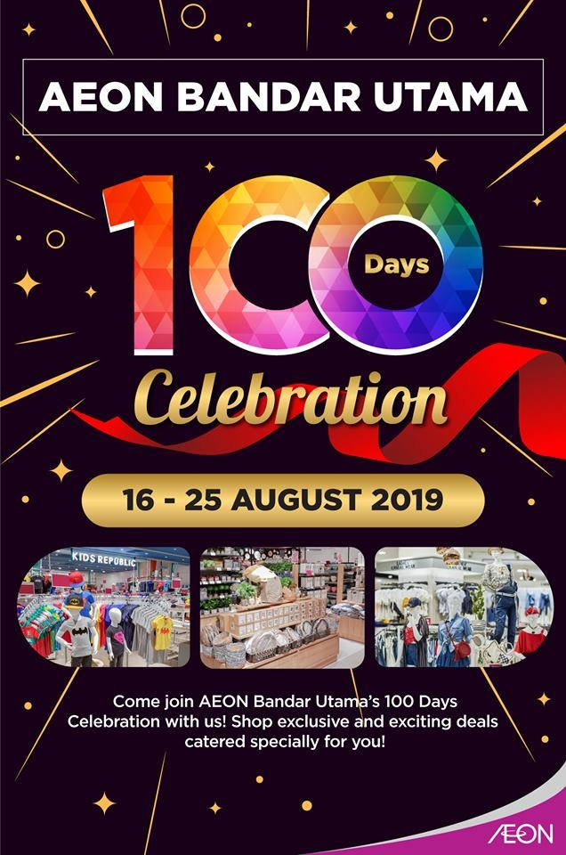 AEON Bandar Utama 100th Day Celebration Deals