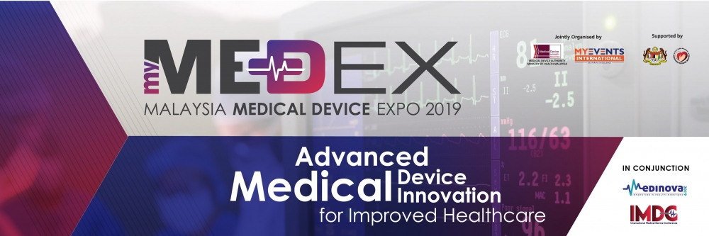 Malaysia Medical Device Expo - MyMEDEX 2019